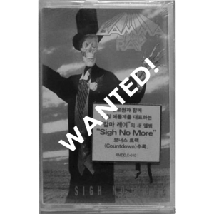 WANTED: 1991 – Sigh No More – Korea Tape.