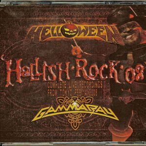 2008 – Hellish Rock´08 – Helloween / Gamma Ray 3Cd – Japan – Bootleg.