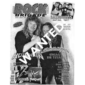 WANTED: Rock Brigade Magazine – 1999.