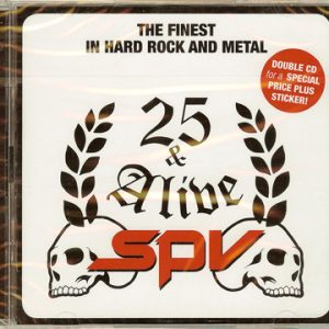 2009 – 25 & Alive – The Finest In Hardrock And Metal – 2 Cd.