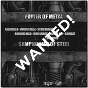 WANTED: 2001 – Power Of Metal/Symphonies Of Steel – Cd.