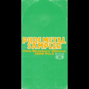 1996 – Pure Metal Sampler – Club Members' Edition Vol.2 – Japan Cd.