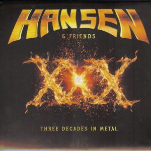 2016 – Hansen & Friends – XXX – Digipack – Russia Cd Editon.