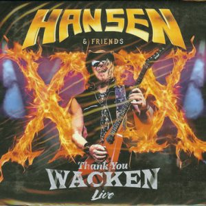 2017 – Hansen & Friends – Thank You Wacken Live – 2Cd – Russia.