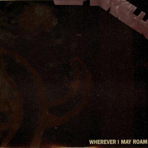 1992 – Wherever I May Roam – 7″