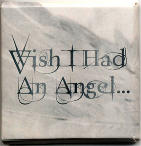 Wish I Hade An Angel – Condom