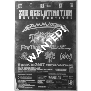 WANTED: 2007 – XIII Agglutination Metal Festival Poster.