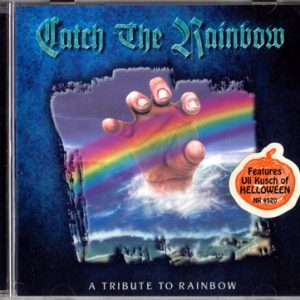 1999 – Catch The Rainbow – A Tribute To Rainbow – Cd.