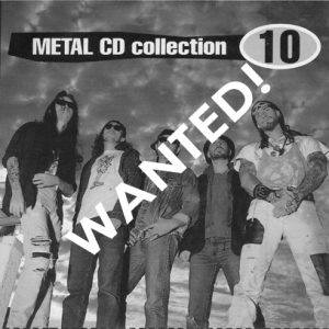 WANTED: 1993 – Metal Cd Collection 10.