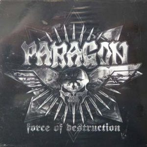 WANTED: 2012 – Paragon – Force Of Destructions – Cd.