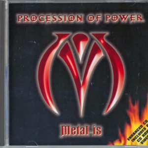 2002 – Procession Of Power – Metal-Is – Cd.