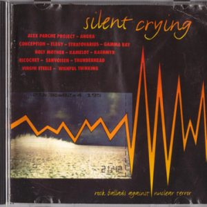 1995 – Silent Crying – Rock Ballads Against Nuclear Terror – Cd.