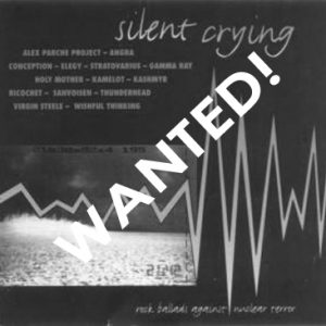 WANTED: 1995 – Silent Crying – Rock Ballads Against Nuclear Terror – Cd.